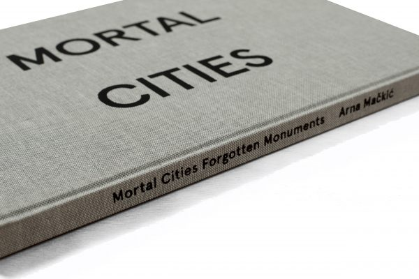Mortal Cities &#038; Forgotten Monuments<br> book I