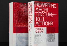 Rewriting Architecture 10+1 Actions, Tabula Scripta